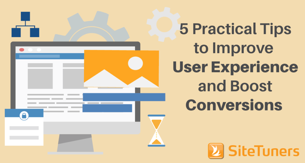 5 Practical Tips to Improve Website User Experience and Boost Conversions