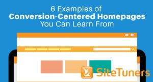 6 examples of conversion-centered homepages you can learn from