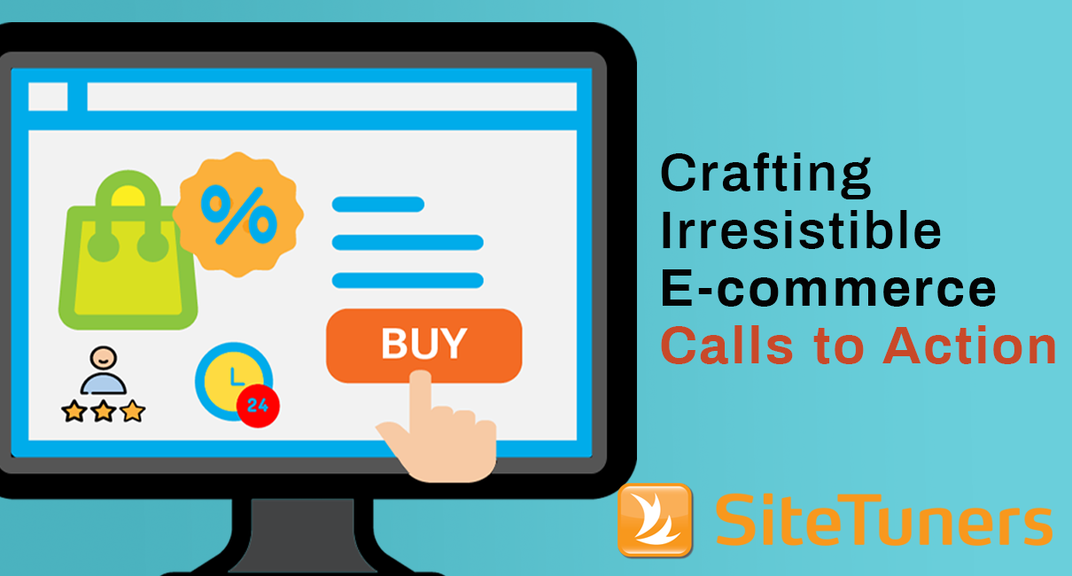 Crafting irresistible e-commerce calls to action