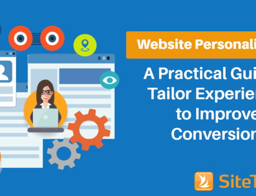 Website Personalization in 2021: A Practical Guide to Tailor Experiences to Improve Conversions