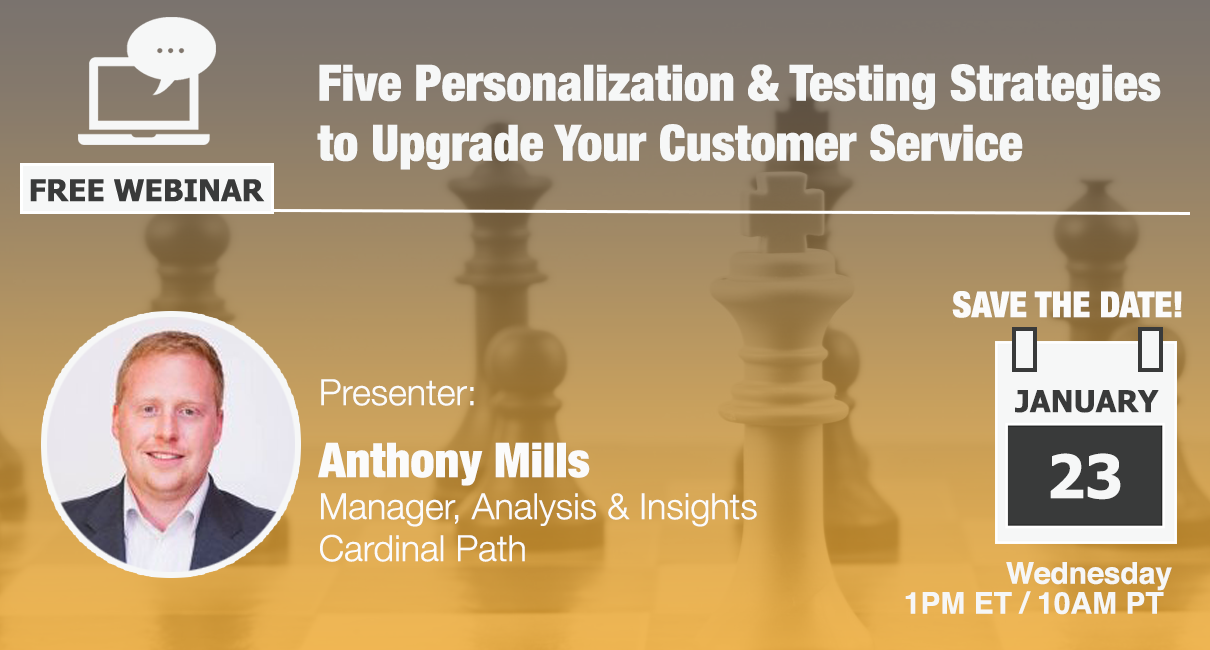 Free Webinar: Five Personalization & Testing Strategies to Upgrade Your Customer Service