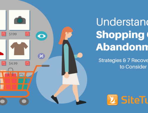 Understanding Shopping Cart Abandonment: Strategies & 7 Recovery Tools to Consider