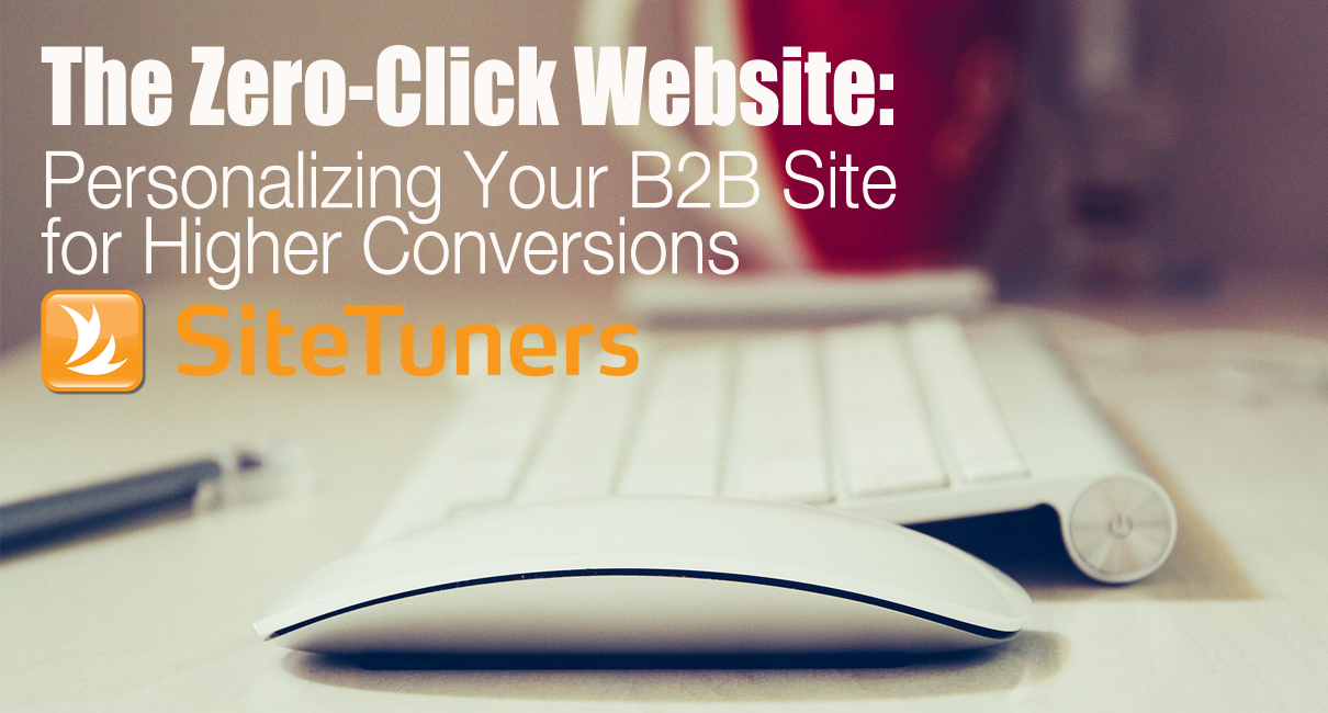 Zero-Click Website: B2B Personalization